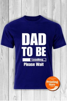 T-shirt Dad To Be Loading Blue