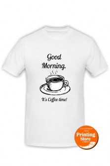 T-shirt Good morning its coffee time